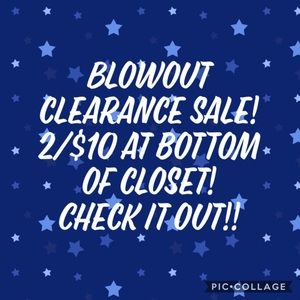 Clearance! 2/$10 At Bottom of Closet!